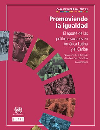 Promoviendo la igualdad: el aporte de las políticas sociales en América Latina y el Caribe