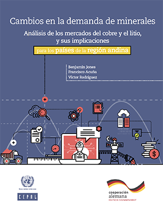 Cambios en la demanda de minerales: análisis de los mercados del cobre y el litio, y sus implicaciones para los países de la región andina