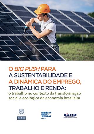 O Big Push para a Sustentabilidade e a dinâmica dos empregos: o trabalho no contexto da transformação social e ecológica da economia brasileira