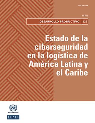 Estado de la ciberseguridad en la logística de América Latina y el Caribe
