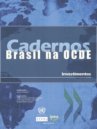 Cadernos Brasil na OCDE. Investimentos