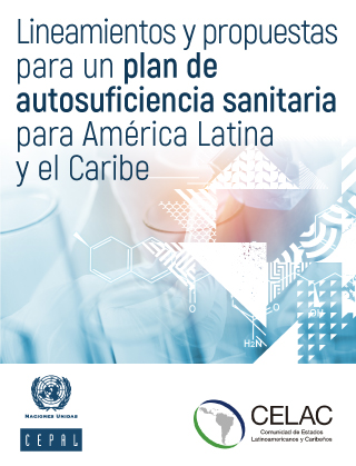 Plan for self-sufficiency in health matters in Latin America and the Caribbean: lines of action and proposals