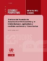 Análisis del Acuerdo de Asociación entre Colombia y la Unión Europea: agricultura y medidas sanitarias y fitosanitarias