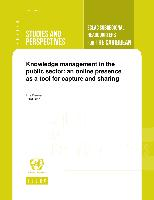 Knowledge management in the public sector: an online presence as a tool for capture and sharing