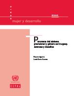 Panorama del sistema previsional y género en Uruguay. Avances y desafíos