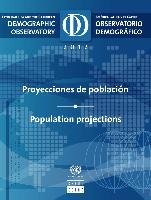 Observatorio Demográfico de América Latina 2012: Proyecciones de población = Demographic Observatory of Latin America 2012 : Population projections