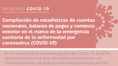 Banner Compilación de estadísticas de cuentas nacionales, balanza de pagos y comercio exterior en el marco de la emergencia sanitaria de la enfermedad por coronavirus (COVID-19)