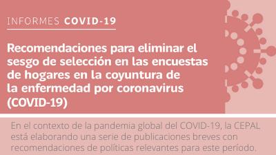 BannermRecomendaciones para eliminar el sesgo de selección en las encuestas de hogares en la coyuntura de la enfermedad por coronavirus (COVID-19)