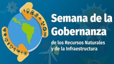 banner semana de la gobernanza de los recursos naturales y de la infraestructura