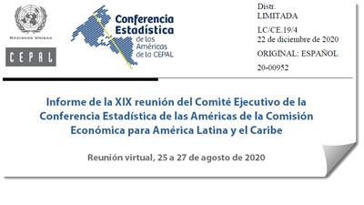 Informe de la XIX reunión del Comité Ejecutivo de la Conferencia Estadística de las Américas de la CEPAL