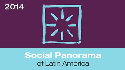 Social Panorama of Latin America 2014