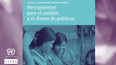 Hacia la inclusión social juvenil: herramientas para el análisis y el diseño de política