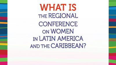 What is the Regional Conference On Women in Latin America and the Caribbean