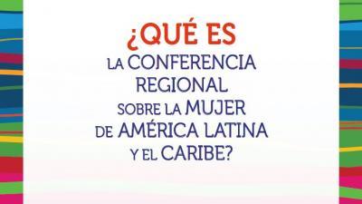 Que es la Conferencia Regional sobre la Mujer de América Latina y el Caribe