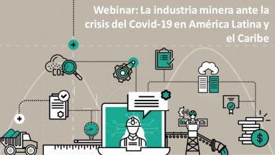 WEBINAR: La industria minera ante la crisis del COVID-19