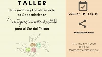 Taller de formación y fortalecimiento en Tejidos Territoriales para el Sur del Tolima