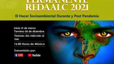 CONVERSATORIO PERMANENTE 2021 EL HACER SOCIOAMBIENTAL DURANTE Y POST PANDEMIA 31 de marzo - 08 de diciembre