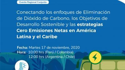 Conectando los enfoques de Eliminación de Dióxido de Carbono, los Objetivos de Desarrollo Sostenible y las estrategias Cero Emisiones Netas en LAC