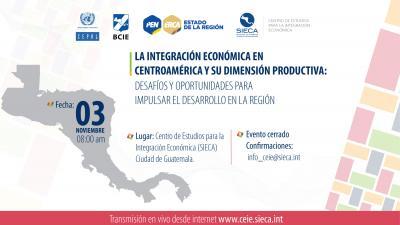 Integración Económica en Centroamérica: desafios y oportunidades