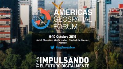 Foro Geoespacial de las Américas, México 2019
