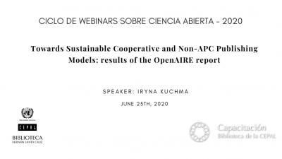 Ciclo de Webinars sobre Ciencia Abierta 2020 - Presentación de Iryna Kuchma