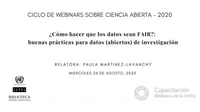 Ciclo de Webinars sobre Ciencia Abierta 2020 - Presentación de Paula Martínez-Lavanchy