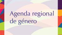 Agenda Regional de Género