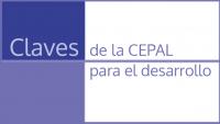 Claves de la CEPAL para el desarrollo