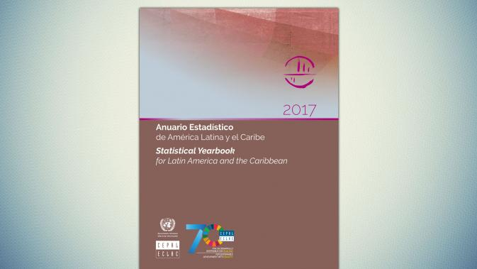 Statistical Yearbook for Latin America and the Caribbean 2017.