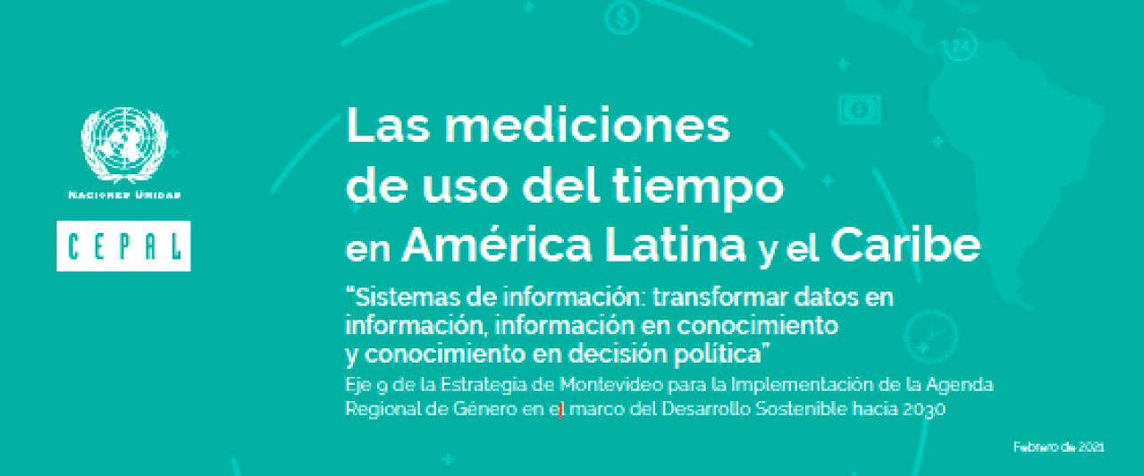 Las mediciones de uso del tiempo en América Latina y el Caribe