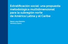 """Reunión de expertos """"Estratificación Social: una propuesta metodológica multidimensional para la Subregión de América Latina y el Caribe"""""""