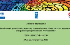 """Seminario internacional """"Cohesión social, garantías de bienestar y protección social: claves para una reconstrucción con igualdad post pandemia en América Latina"""""""