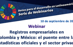 Webinar sobre registros administrativos y empresariales en Colombia y México: el puente entre las estadísticas oficiales y el sector privado