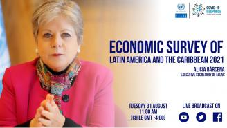 Launch of the Economic Survey of Latin America and the Caribbean 2021