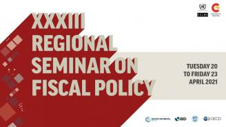 XXXIII Regional Seminar on Fiscal Policy - Fourth day (23 April 2021)
