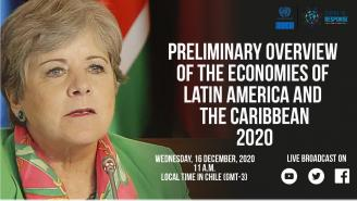 Launch of the Preliminary Overview of the Economies of Latin America and the Caribbean 2020