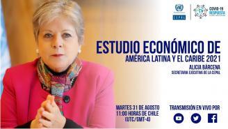 Lanzamiento Estudio Económico de América Latina y el Caribe 2021
