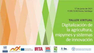 Taller Digitalización de la agricultura, mipymes y sistemas de innovación