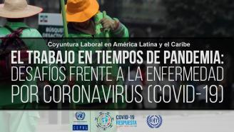 Lanzamiento informe CEPAL-OIT Coyuntura Laboral en América Latina y el Caribe.