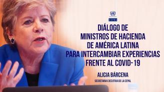 Diálogo de la CEPAL con ministros, viceministros y autoridades de Hacienda sobre el COVID-19