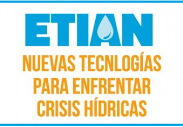 """XIV ETIAN """"Tecnologías para Enfrentar Crisis Hídricas"""""""