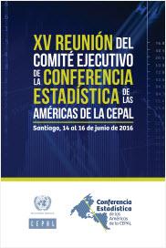 Afiche de la XV Reunión del Comité Ejecutivo de la Conferencia Estadísticas de las Américas de la CEPAL